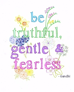 be truthful gentle fearless